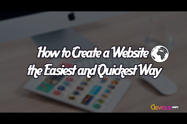 How to Make a WordPress Website Quickly & Easily - Clevious